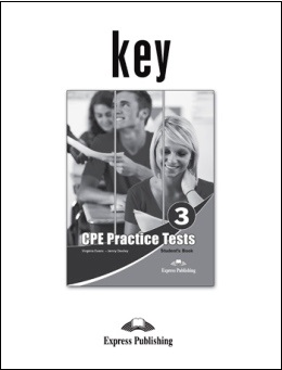 CPE NEW ED. PRACTICE TESTS 3 KEY
