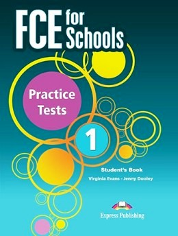 FCE FOR SCHOOLS PRACTICE TESTS 1 STUDENT'S BOOK PACK (REV. 2015)