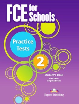 FCE FOR SCHOOLS PRACTICE TESTS 2 STUDENT'S BOOK PACK (REV. 2015)