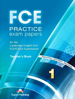 FCE PRACTICE EXAM PAPERS 1 TEACHER'S BOOK (REVISED 2015)