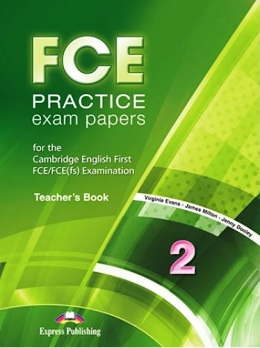 FCE PRACTICE EXAM PAPERS 2 TEACHER'S BOOK (REVISED 2015)