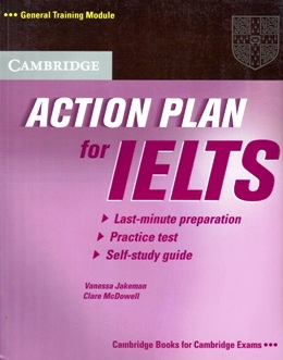 ACTION PLAN FOR IELTS SELF-STUDY STUDENT'S BOOK - GTM