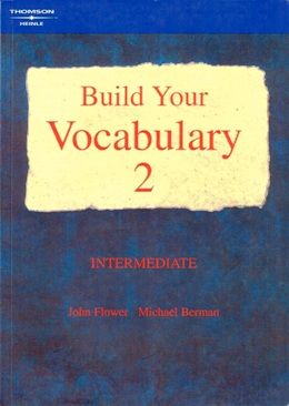 BUILD YOUR VOCABULARY 2 INTERMEDIATE