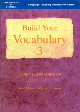 BUILD YOUR VOCABULARY 3 UPPER INTERMEDIATE