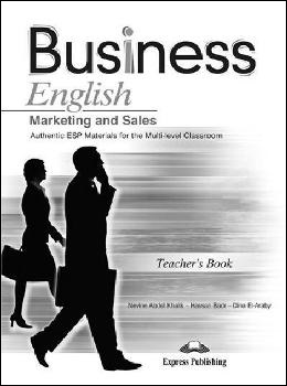 BUSINESS ENGLISH MARKETING AND SALES TEACHER'S BOOK