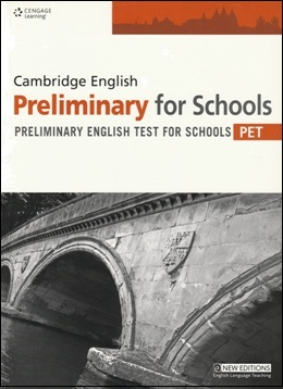 CAMBRIDGE ENGLISH PRELIMINARY FOR SCHOOLS STUDENT'S BOOK
