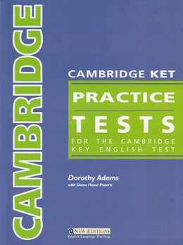 CAMBRIDGE KET PRACTICE TESTS PACK