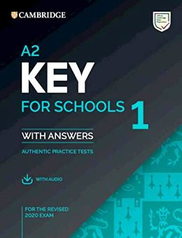 A2 KEY FOR SCHOOLS 1 WITH ANSWERS & AUDIO DOWNLOAD (REV. 2020)