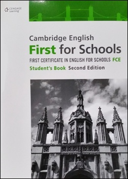 CAMBRIDGE ENGLISH FIRST FOR SCHOOLS 2ND ED. STUDENT'S BOOK