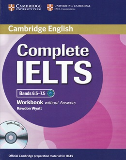 COMPLETE IELTS BANDS 6.5-7.5 WORKBOOK WITHOUT ANSWERS WITH AUDIO