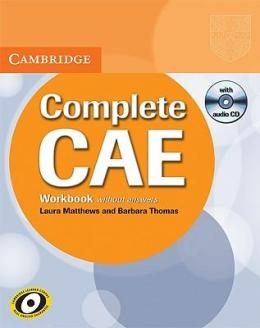 COMPLETE CAE WORKBOOK WITHOUT KEY WITH AUDIO CD