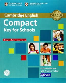 COMPACT KEY FOR SCHOOLS STUDENT'S BOOK W/O ANSWERS WITH CD-ROM