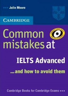 COMMON MISTAKES AT IELTS ADV... AND HOW TO AVOID THEM