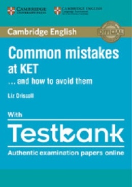 COMMON MISTAKES AT KET... AND HOW TO AVOID THEM WITH TESTBANK