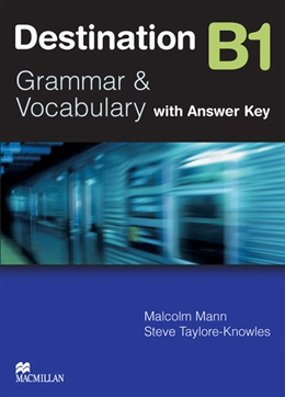 DESTINATION B1 GRAMMAR & VOCABULARY WITH KEY