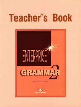 ENTERPRISE 2 GRAMMAR TEACHER'S BOOK