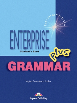 ENTERPRISE PLUS GRAMMAR STUDENT'S BOOK