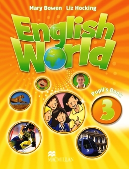 ENGLISH WORLD 3 PUPIL'S BOOK