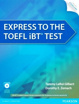 EXPRESS TO THE TOEFL iBT TEST WITH CD-ROM