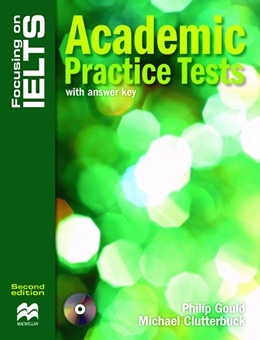 FOCUSING ON IELTS ACADEMIC PRACTICE TESTS WITH KEY & ACD