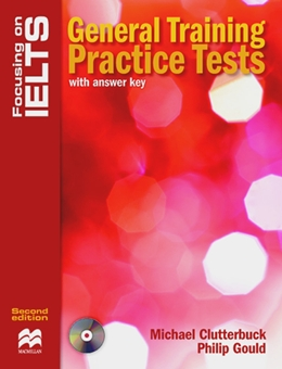 FOCUSING ON IELTS GENERAL TRAINING PRACTICE TESTS WITH KEY & ACD