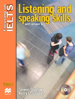 FOCUSING ON IELTS LISTENING AND SPEAKING SKILLS WITH KEY & ACD