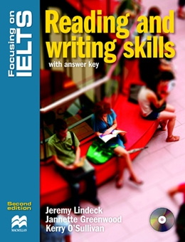 FOCUSING ON IELTS READING AND WRITING SKILLS WITH KEY