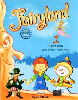 FAIRYLAND 1 PUPIL'S BOOK