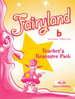 FAIRYLAND 2 TEACHER'S RESOURCE PACK (B)