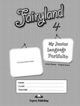 FAIRYLAND 4 MY JUNIOR LANGUAGE PORTFOLIO