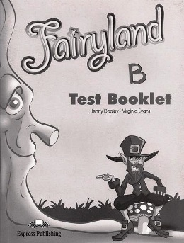 FAIRYLAND 4 TEST BOOKLET (B)