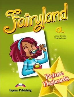 FAIRYLAND STARTER PICTURE FLASHCARDS (A)