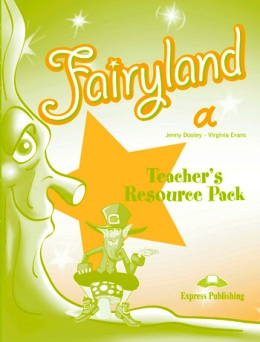 FAIRYLAND STARTER TEACHER'S RESOURCE PACK (A)