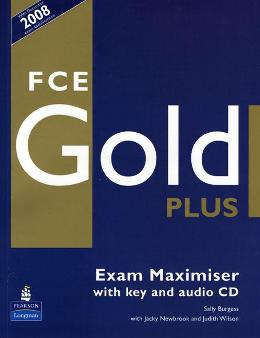 FCE GOLD PLUS EXAM MAXIMISER WITH KEY & AUDIO CD