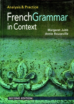 FRENCH GRAMMAR IN CONTEXT ANALYSIS & PRACTICE SECOND EDITION