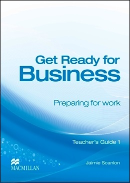 GET READY FOR BUSINESS 1 TEACHER'S GUIDE