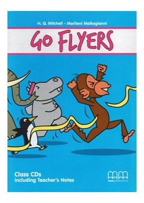 GO FLYERS CLASS CD/CD-ROM (SET OF 3) - INCLUDING TEACHER'S NOTES