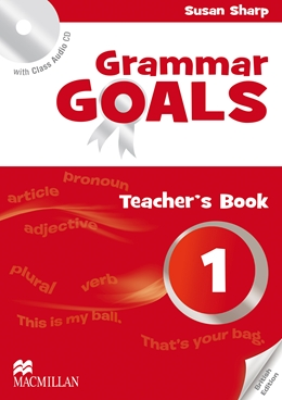 GRAMMAR GOALS 1 TEACHER'S BOOK PACK