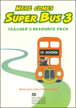 HERE COMES SUPER BUS 3 TEACHER'S RESOURCE PACK