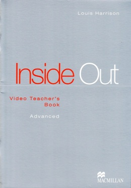 INSIDE OUT ADVANCED VIDEO TEACTER'S BOOK
