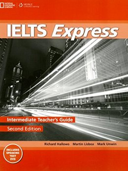 IELTS EXPRESS 2ND ED. INTERMEDIATE TEACHER'S GUIDE PACK