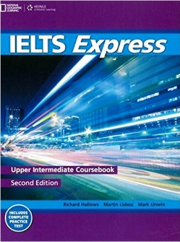 IELTS EXPRESS 2ND ED. UPPER INTER. COURSEBOOK