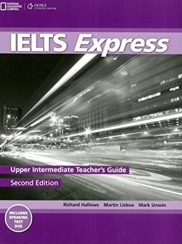 IELTS EXPRESS 2ND ED. UPPER INTER. TEACHER'S GUIDE PACK
