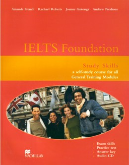 IELTS FOUNDATION STUDY SKILLS WITH KEY & ACD (GENERAL MODULES)