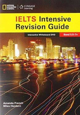 THE COMPLETE GUIDE TO IELTS IWB (IELTS INTENSIVE REVISION GUIDE)