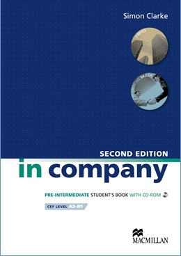 IN COMPANY 2ND ED. PRE-INTERMEDIATE STUDENT'S BOOK WITH CD-ROM
