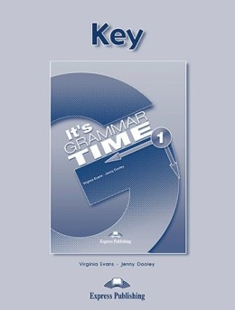 IT'S GRAMMAR TIME 1 KEY