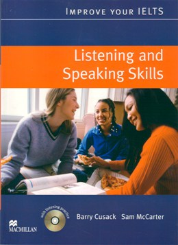 IMPROVE YOUR IELTS LISTENING & SPEAKING SKILLS WITH AUDIO CD