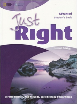 JUST RIGHT ADVANCED 2ND ED. STUDENT'S BOOK