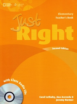 JUST RIGHT ELE. 2ND ED. TEACHER'S BOOK WITH CLASS AUDIO CDs